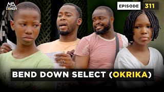BEND DOWN SELECT - EPISODE 311 (MARK ANGEL COMEDY)