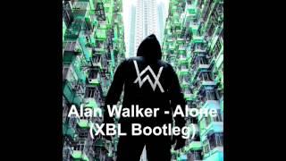 Alan Walker - Alone (XBL Bootleg)