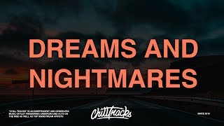 Teddy x Lil Peep - Dreams & Nightmares (Lyrics)