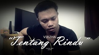 TENTANG RINDU - VIRZHA // Rafith Abey Cover