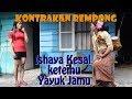 ISHAYA VS YAYUK JAMU II KONTRAKAN REMPONG EPISODE 50