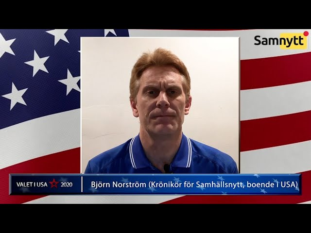 """Norströms USA-hörna: """"Joe Biden kommer misslyckas att förena landet"""""""
