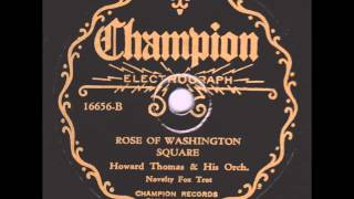 "Howard Thomas Orch. ""Rose Of Washington Square"" 1932"