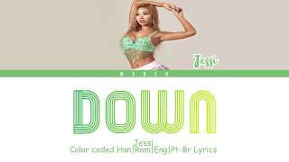 Jessi (제시) - Down (Color Coded Lyrics/Han/Rom/Eng/Pt-Br)