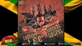 Tommy Lee Sparta - Sinners Gospel {Raw} ▶Sam Diggy Music ▶Gothic ▶Dancehall 2016