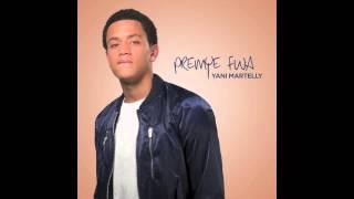 Yani Martelly - Premye Fwa (Audio)
