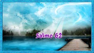 Salmo 62:5-O minha alma, espera somente em Deus, porque dele vem a minha esperança.