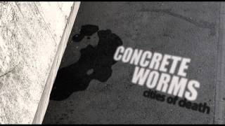 Concrete Worms - Fucked Up