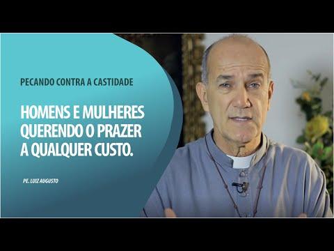 Padre Luiz Augusto: Homens e mulheres querendo o prazer a qualquer custo