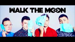 WALK THE MOON- Shut Up And Dance (Audio)