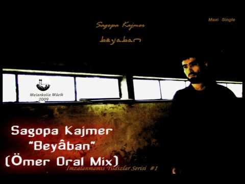 Sagopa Kajmer - Beyâban (İmzalanmamış Yıldızlar Serisi #1 - Ömer Oral Mix)