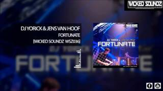 Dj Yorick & Jens van Hoof - Fortunate (Official HQ Radio Edit) WSZ036