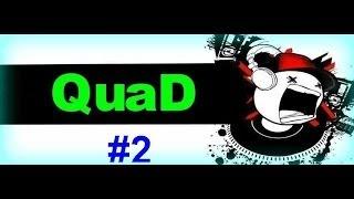 QuaD Fragshow Part 2