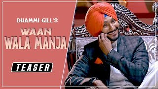 Teaser |Waan Wala Manjha| latest punjabi songs 2016|Rootz Records