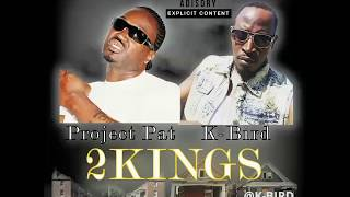 Project Pat x K-Bird - Flipping Bales prod.bronsonbeats