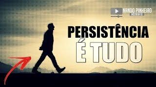 VIDEO MOTIVACIONAL ► PERSISTÊNCIA É TUDO (LEG)