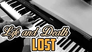 Lost - Life and Death - Piano Cover