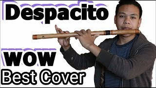 Luis Fonsi - Despacito Best Cover Heart Touching Video ,Flute version | Swarnim Maharjan