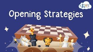 Chess: Opening Strategies