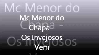 Mc Menor do Chapa - Os Invejosos Vem ( 2013 )