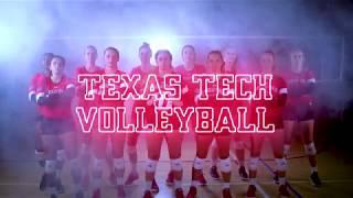 Texas Tech Volleyball 2018 Intro Video