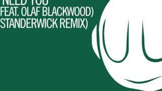 Armin van Buuren & Garibay Feat. Olaf Blackwood - I Need You (Standerwick Remix) - Official Audio