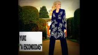 Yuri  - A Escondidas (Audio Only)