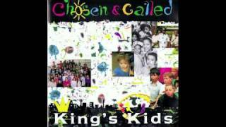 King's Kids - I want to sing your praises