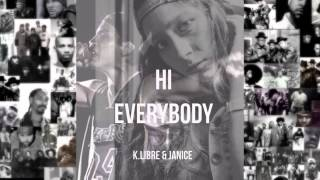 Hi everybody   Klibre ft  Janice KL1KA RECORDS