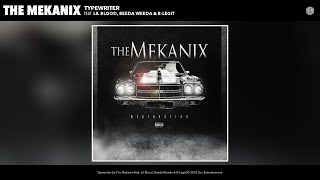 The Mekanix - Typewriter (Audio) (feat. Lil Blood, Beeda Weeda & B-Legit)