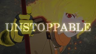 [RWBY AMV YANG XIAO LONG] - UNSTOPPABLE