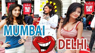 Whom Girls Delhi finds Hot and Sexy? Delhi Girls Or Mumbai Girls