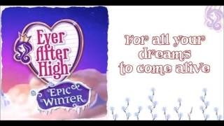 Ever After High: Epic Winter - Live Your Dream w/lyrics
