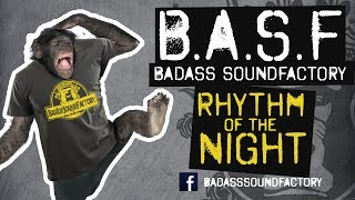 B.A.S.F - RHYTHM OF THE NIGHT (Official Video)
