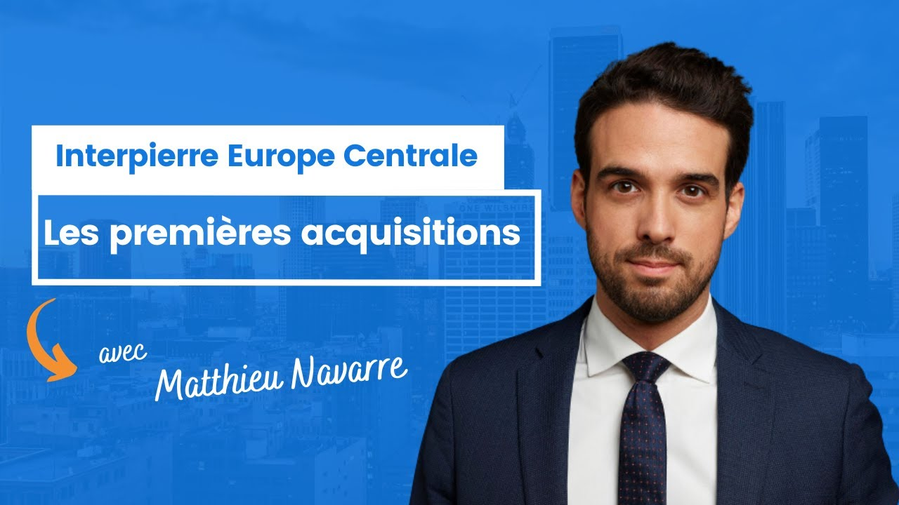 Interpierre Europe Centrale les premières acquisitions ?
