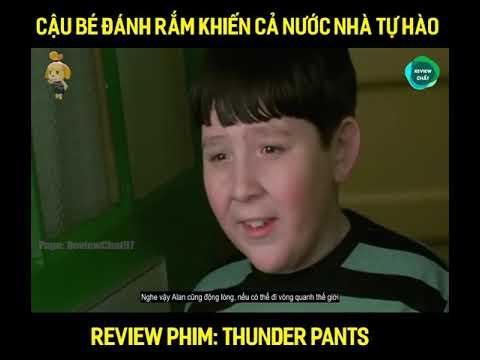 Review Phim: Thunder Pants Review Phim Mới Nhất 2020