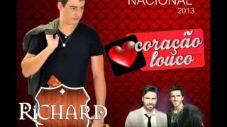 Richard Viana Part. Marlon e Maicon - Coração Louco (Lançamento 2013)