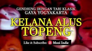Kelana Alus Topeng (Gendhing Iringan Tari Klasik Gaya Yogyakarta) width=