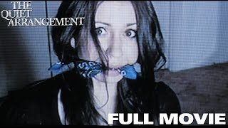 The Quiet Arrangement- Full Movie (Kidnapping Thriller Mystery) width=