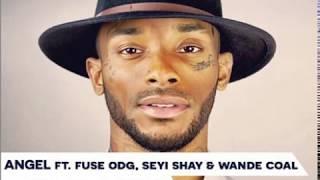 Angel - Leyla (Remix) ft Fuse ODG & Seyi Shay & Wande Coal