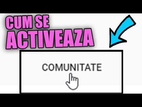 CUM ACTIVEZI TABUL COMUNITATE PE YOUTUBE ?