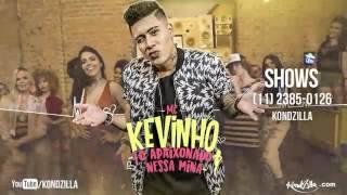 MC Kevinho - Tô Apaixonado Nessa Mina: De trás pra frente