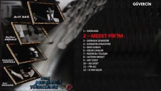 Arif Sağ - Medet Pir'im   [© Güvercin Müzik Official Audio]