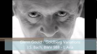 Glenn Gould - Goldberg Variations, J.S. Bach, BWV 988 (Performed in 1981) - I. Aria