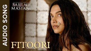 Fitoori | Full Audio Song | Bajirao Mastani | Ranveer Singh & Deepika Padukone width=