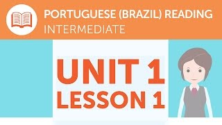 Intermediate Portuguese Reading -  Exchanging Currency at the Station