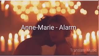 Anne-Marie - Alarm مترجمة
