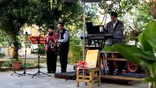 舊情綿綿 電子琴+次中音+高音薩克斯風 2014/01/12 珍禾家 橋頭糖廠