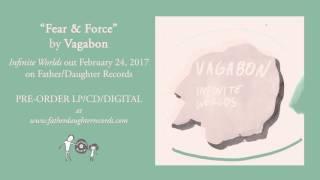Vagabon - Fear & Force (Official Audio)