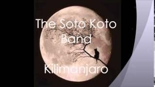 The Soto Koto Band  -  Kilimanjaro